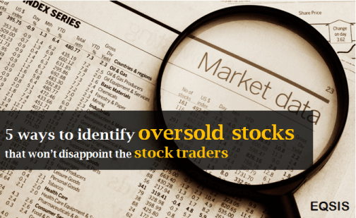 5 ways to identify oversold stocks
