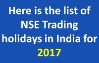 Here is the list of NSE Trading holidays in India for 2017