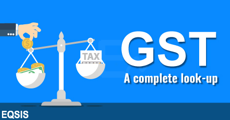 GST- A complete lookup
