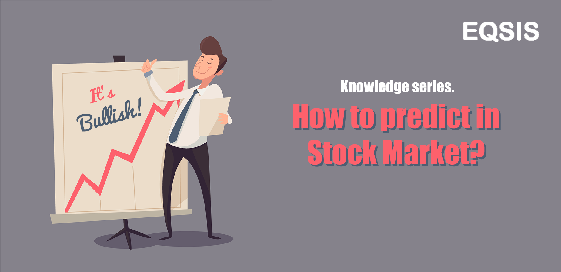 How To Predict In Stock Market?