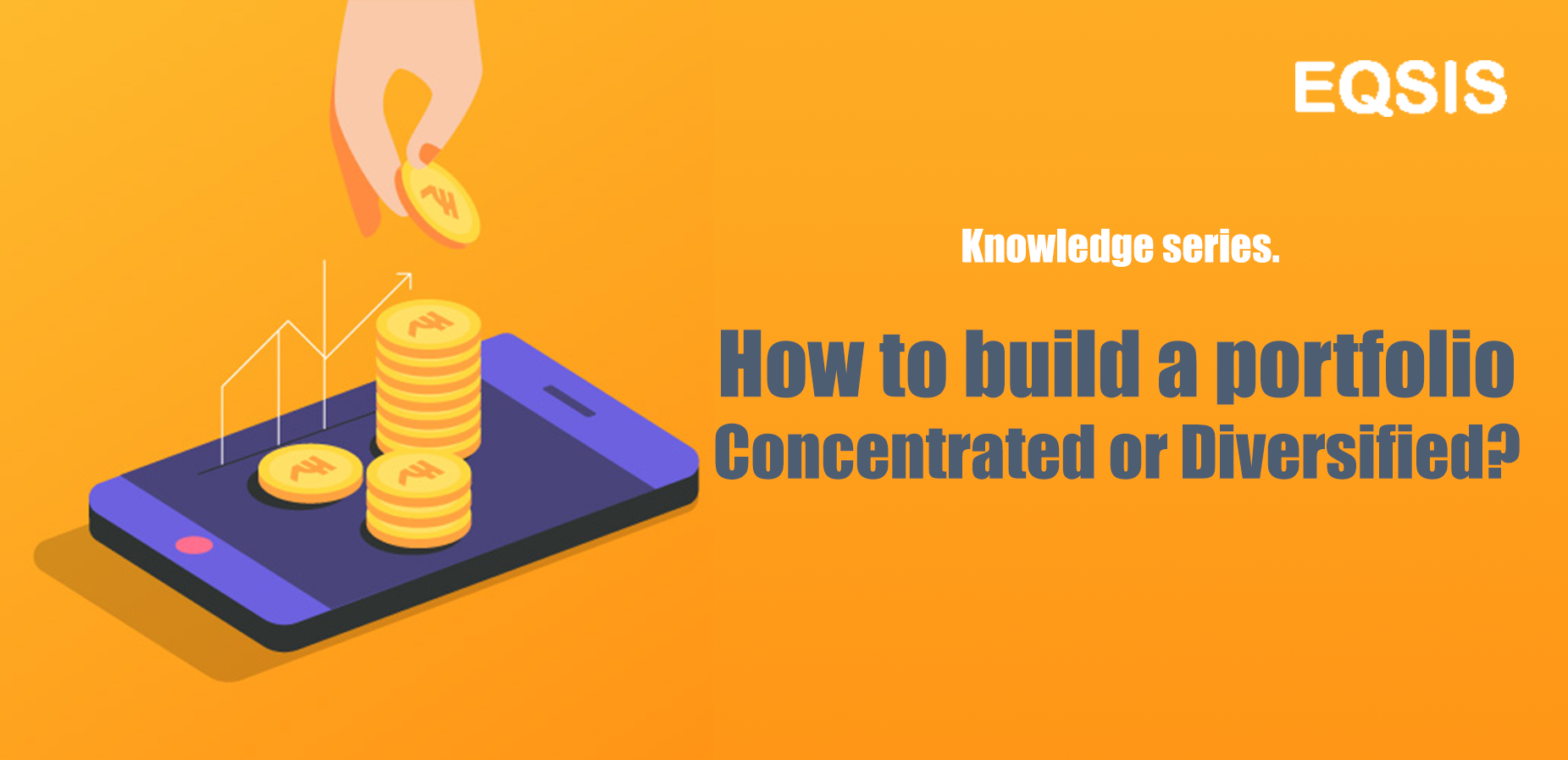 How To Build a Portfolio – Concentrated or Diversified?