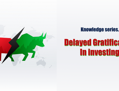 Delayed Gratification In investing