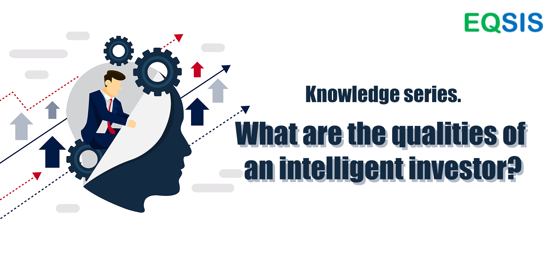What are the qualities of an Intelligent investor