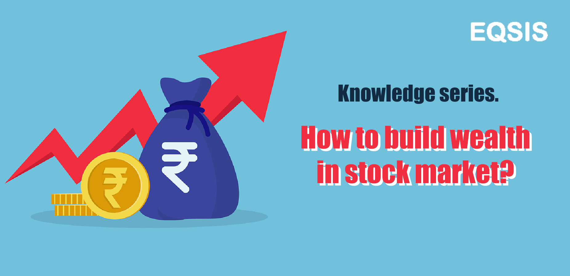 How to build wealth in stock market