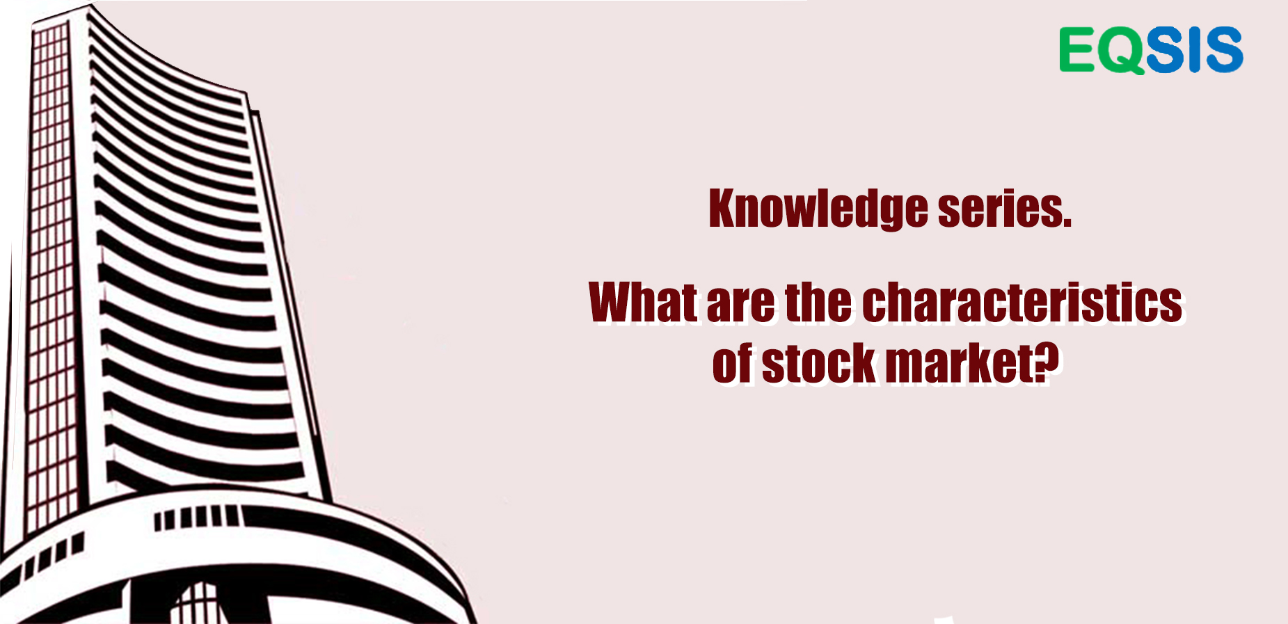 What are the characteristics of stock market